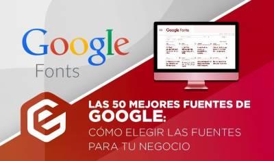 Google Fonts: Las mejores tipografías de Google para webs