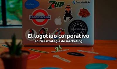 El logotipo corporativo en tu estrategia de marketing