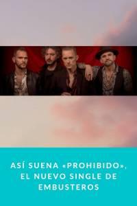 Así suena «Prohibido», el nuevo single de Embusteros - Munduky