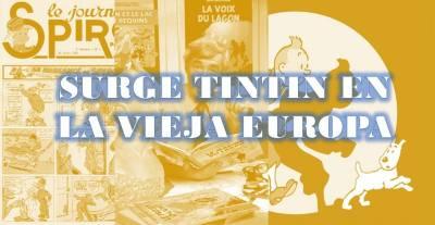 El cómic en sus orígenes - Surge Tintin en la vieja Europa