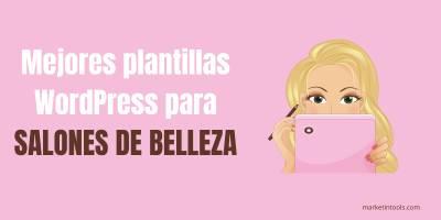 Las mejores plantillas WordPress para salones de belleza