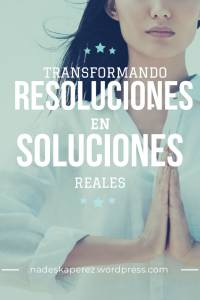 Transformando resoluciones en soluciones reales