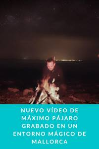 Nuevo Vídeo de Máximo Pájaro grabado en un entorno mágico de Mallorca - Munduky