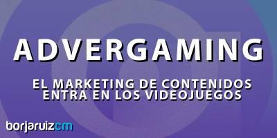 ¿Qué es el Advergaming? Los mejores ejemplos y tipos