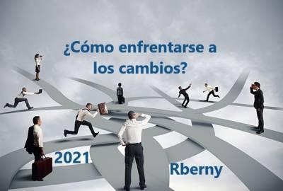 ¿Cómo enfrentarse a los cambios? De Rberny - Rberny