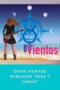 """Och8 Vientos publican """"Días y lunas"""" - Munduky"""