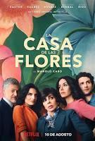 Serie: La casa de las flores, una nueva generación de telenovelas 'made in Netflix'