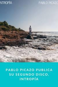 Pablo Picazo publica su segundo disco, Intropía - Munduky