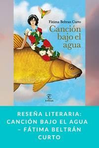 Reseña literaria: Canción bajo el agua – Fátima Beltrán Curto - Munduky