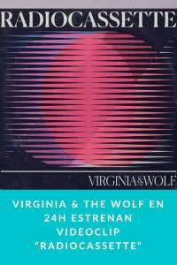 "Virginia & The Wolf en 24h estrenan videoclip ""Radiocassette"" - Munduky"