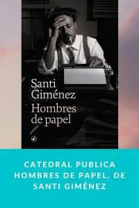 Catedral publica Hombres de papel, de Santi Giménez - Munduky