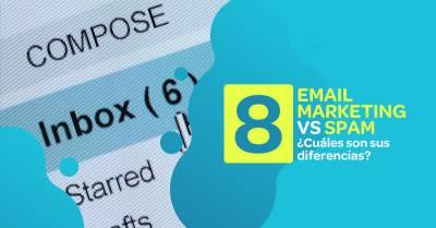 8 Diferencias entre el email marketing y el SPAM [Infografía]