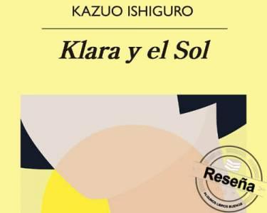Reseña: Klara y el sol, de Kazuo Ishiguro