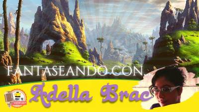 Fantaseando Con Adella Brac