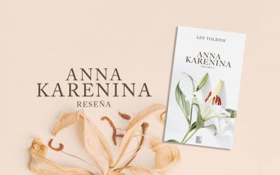 Anna Karenina (Lev Tolstoi) - Reseña