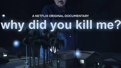 ¿Por qué me matásteis? - Netflix