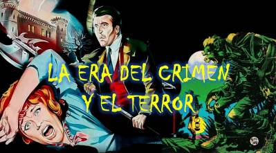 El cómic en sus orígenes - La era del crimen y el terror