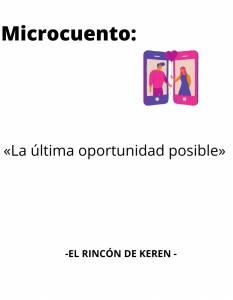 Microrrelato: La última oportunidad posible - El Rincón de Keren
