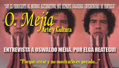 Entrevista a Oswaldo Mejía Por Elga Reátegui