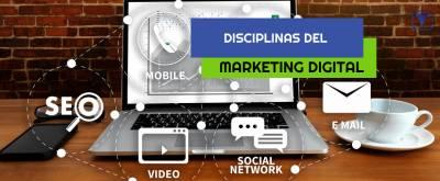 Disciplinas del marketing digital para hacer crear tu negocio