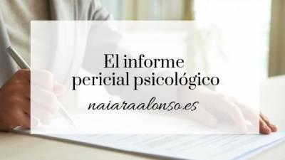 El informe pericial psicológico