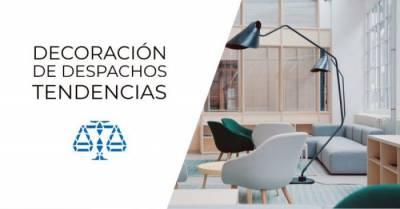 Decoración de despachos - Consultorio Jurídico