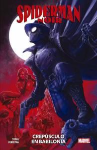 Reseña de Spiderman Noir: Crepúsculo en Babilonia