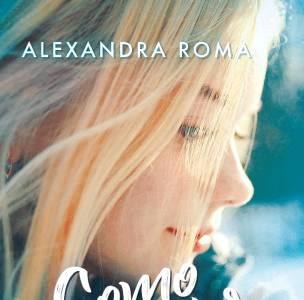 Reseña: Como ver nevar al sol - Alexandra Roma