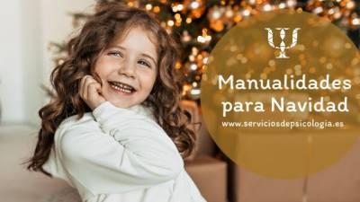 Manualidades Navidad • Servicios de Psicología