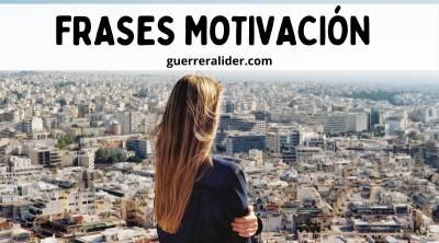 Frases De Motivación Parte 3 - Guerrera Líder