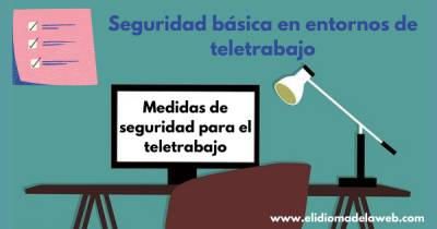 Recomendaciones de Seguridad para el Teletrabajo
