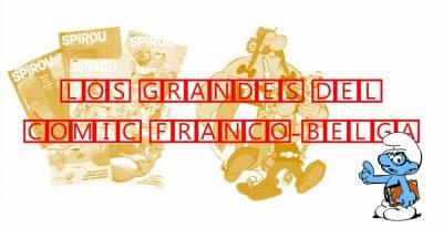 El cómic en sus orígenes - Los grandes del cómic franco-belga