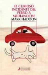 Reseña El curioso incidente del perro a medianoche de Mark Haddon