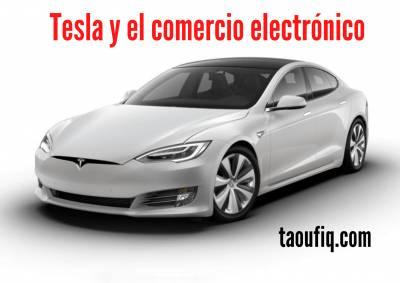 tesla y el comercio electronico | Tesla | Comercio electrónico