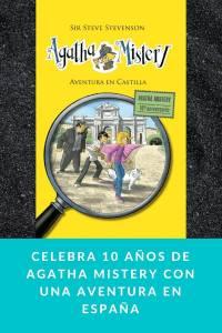Celebra 10 años de Agatha Mistery con una aventura en España - Munduky