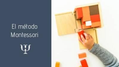 El método Montessori • Servicios de Psicología
