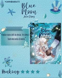 Opinión de:Blue moon:El espíritu de la Laguna por Laia López