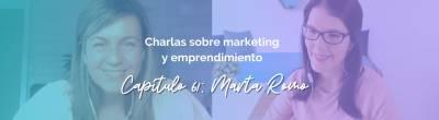 Marta Romo: Cómo cuidar tu mente para liderar tu vida