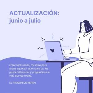 ACTUALIZACIÓN: de junio a julio - El Rincón de Keren
