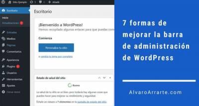 7 formas de mejorar la barra de administración de WordPress
