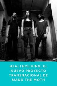 Healthyliving: el nuevo proyecto transnacional de Maud the Moth - Munduky