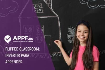 Flipped Classroom, invertir el aula para aprender | Recursos educación