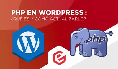 ️  PHP en Wordpress: ¿Qué es y cómo actualizarlo?