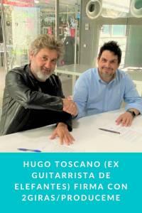 Hugo Toscano (Ex Guitarrista de Elefantes) firma con 2GIRAS/PRODUCEME - Munduky