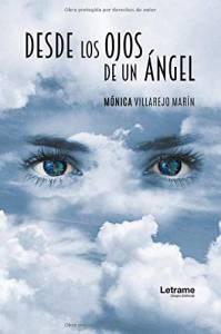 Reseña - 'Desde los ojos de un ángel' de Mónica Villarejo Marín