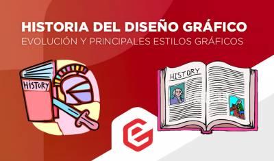 Historia del diseño gráfico: Evolución y principales estilos gráficos