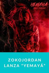 "ZokoJordan lanza ""YEMAYÁ"" - Munduky"