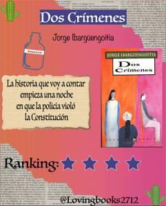 Opinión de: Dos Crímenes de Jorge Ibargüengoitia