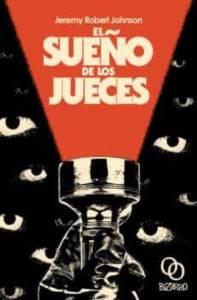 Reseña El sueño de los jueces de Jeremy Robert Johnson