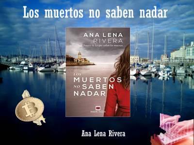 Los Muertos No Saben Nadar – Ana Lena Rivera